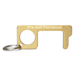 """""""It's Not Personal"""" Engraved Touch Tool"""